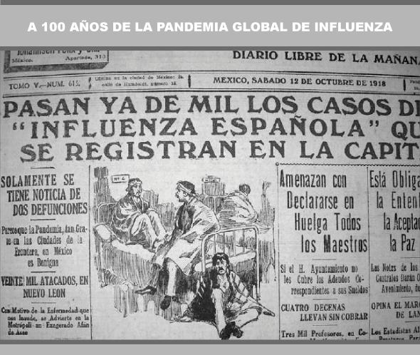 Pandemia Global de Influenza 2018 – 2019, 100 años después